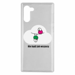 Samsung Note 10 Case Do not be like everyone else!