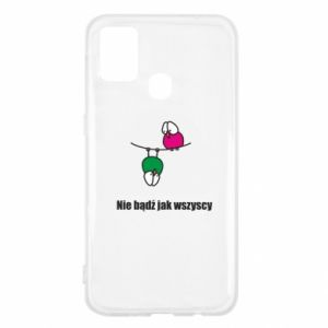 Samsung M31 Case Do not be like everyone else!