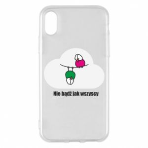 Phone case for iPhone X/Xs Do not be like everyone else!
