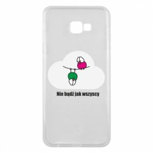 Phone case for Samsung J4 Plus 2018 Do not be like everyone else!