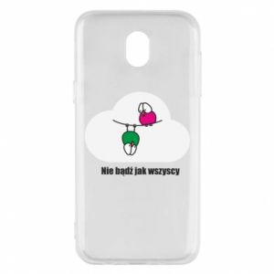 Phone case for Samsung J5 2017 Do not be like everyone else!