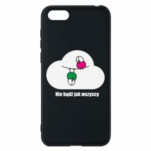 Phone case for Huawei Y5 2018 Do not be like everyone else!