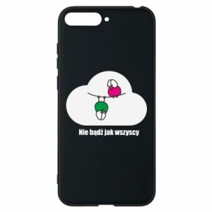 Phone case for Huawei Y6 2018 Do not be like everyone else!