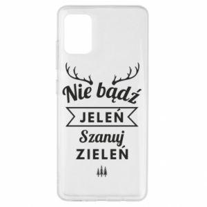 Etui na Samsung A51 Nie bądż jeleń