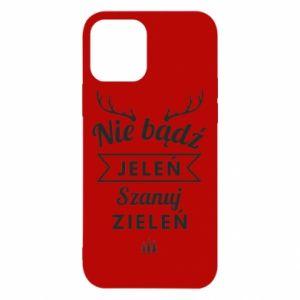 Etui na iPhone 12/12 Pro Nie bądż jeleń