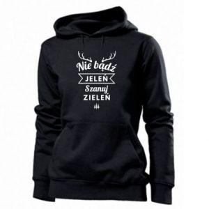 Women's hoodies Don't be a deer