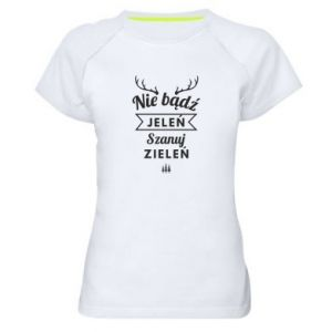 Women's sports t-shirt Don't be a deer
