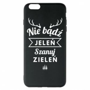 Phone case for iPhone 6 Plus/6S Plus Don't be a deer