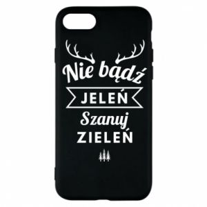 Phone case for iPhone 7 Don't be a deer