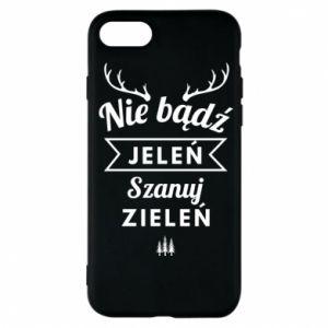 Etui na iPhone 7 Nie bądż jeleń
