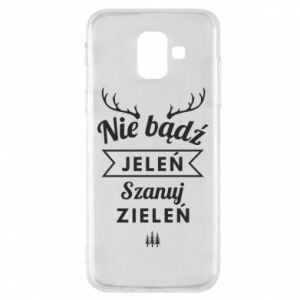 Phone case for Samsung A6 2018 Don't be a deer