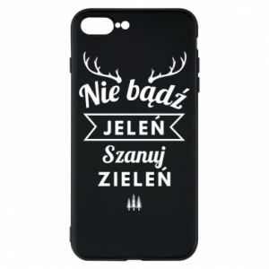 Etui na iPhone 8 Plus Nie bądż jeleń