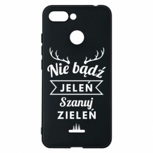 Phone case for Xiaomi Redmi 6 Don't be a deer