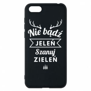 Phone case for Huawei Y5 2018 Don't be a deer