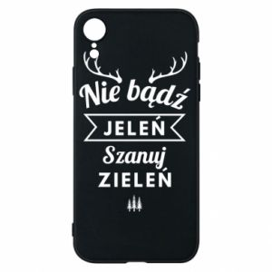 Phone case for iPhone XR Don't be a deer
