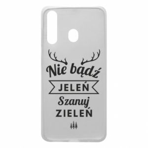 Phone case for Samsung A60 Don't be a deer
