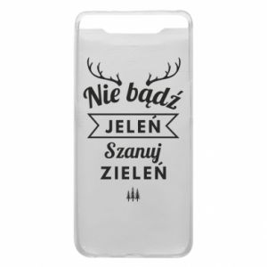 Phone case for Samsung A80 Don't be a deer