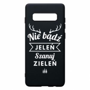 Phone case for Samsung S10+ Don't be a deer