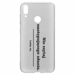 Huawei Y7 2019 Case Do not read the following sentence...
