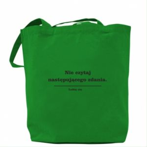 Bag Do not read the following sentence...