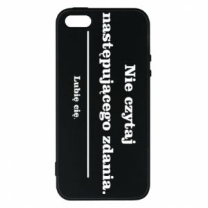iPhone 5/5S/SE Case Do not read the following sentence...