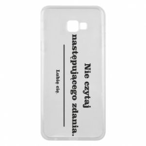 Samsung J4 Plus 2018 Case Do not read the following sentence...