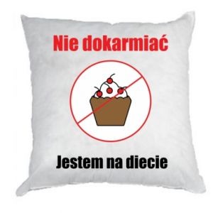 Pillow Do not feed. I'm on a diet