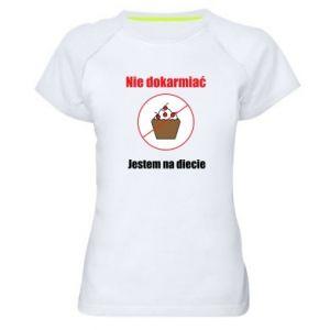 Damska koszulka sportowa Nie dokarmiać. Jestem na diecie