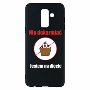 Phone case for Samsung A6+ 2018 Do not feed. I'm on a diet