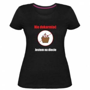 Damska premium koszulka Nie dokarmiać. Jestem na diecie
