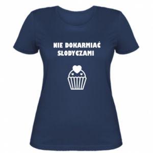 Women's t-shirt Do not feed... - PrintSalon