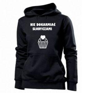 Women's hoodies Do not feed... - PrintSalon