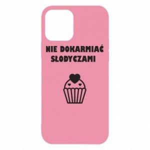 Etui na iPhone 12/12 Pro Nie dokarmiać...