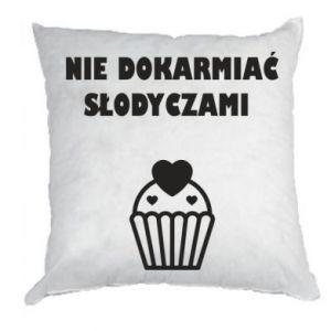 Pillow Do not feed... - PrintSalon