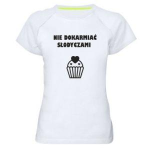 Women's sports t-shirt Do not feed... - PrintSalon