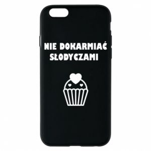 Phone case for iPhone 6/6S Do not feed... - PrintSalon