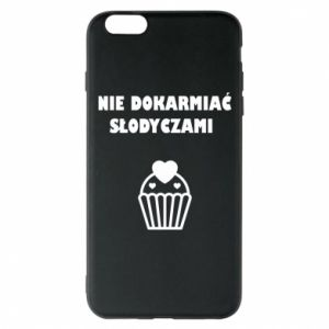 Etui na iPhone 6 Plus/6S Plus Nie dokarmiać...