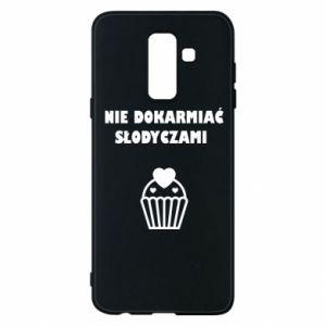 Phone case for Samsung A6+ 2018 Do not feed... - PrintSalon