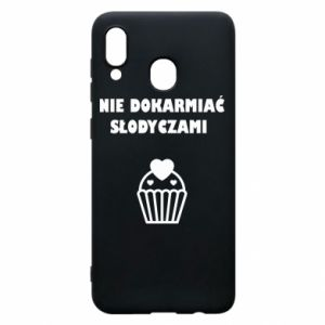 Phone case for Samsung A30 Do not feed... - PrintSalon
