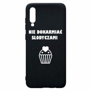 Phone case for Samsung A70 Do not feed... - PrintSalon