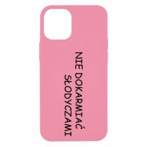 Etui na iPhone 12 Mini Nie dokarmiać