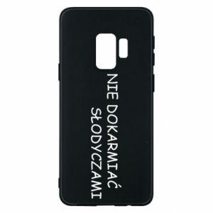 Etui na Samsung S9 Nie dokarmiać