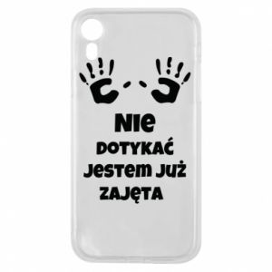 Phone case for iPhone XR Do not touch... - PrintSalon