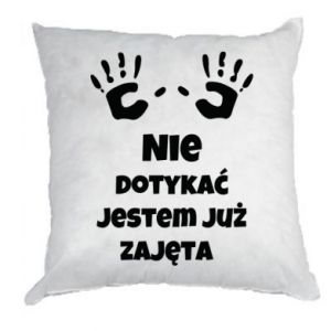 Pillow Do not touch... - PrintSalon