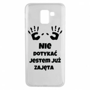 Phone case for Samsung J6 Do not touch... - PrintSalon