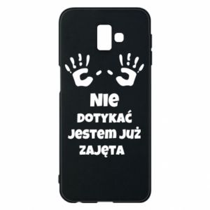 Phone case for Samsung J6 Plus 2018 Do not touch... - PrintSalon
