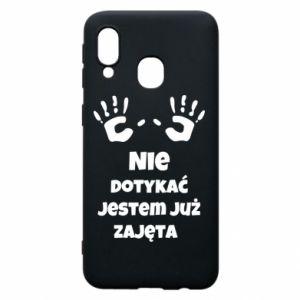 Phone case for Samsung A40 Do not touch... - PrintSalon