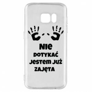 Phone case for Samsung S7 Do not touch... - PrintSalon