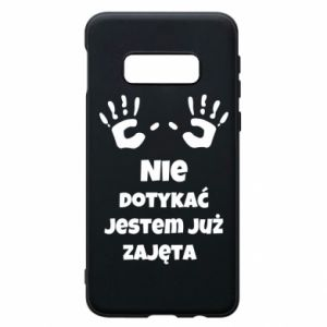 Phone case for Samsung S10e Do not touch... - PrintSalon
