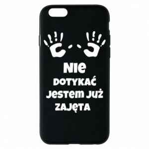 Phone case for iPhone 6/6S Do not touch... - PrintSalon